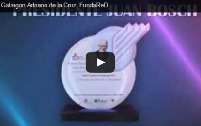 Entrega de Galardón Presidente Juan Bosch a Adriano de la Cruz